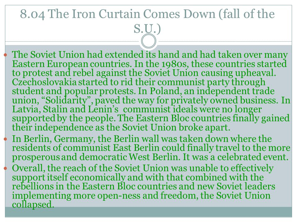 8.04 The Iron Curtain Comes Down (fall of the S.U.)