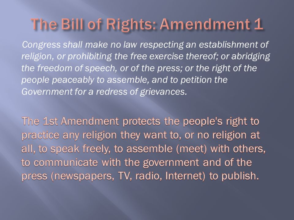 The Bill of Rights: Amendment 1
