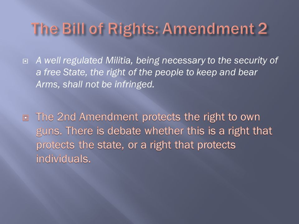 The Bill of Rights: Amendment 2