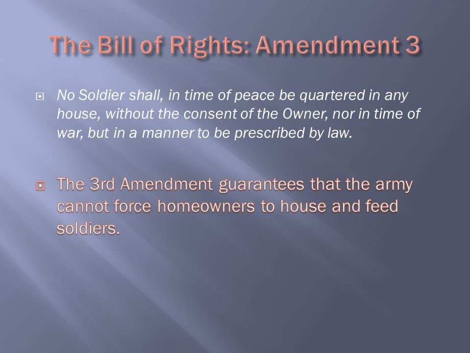 The Bill of Rights: Amendment 3