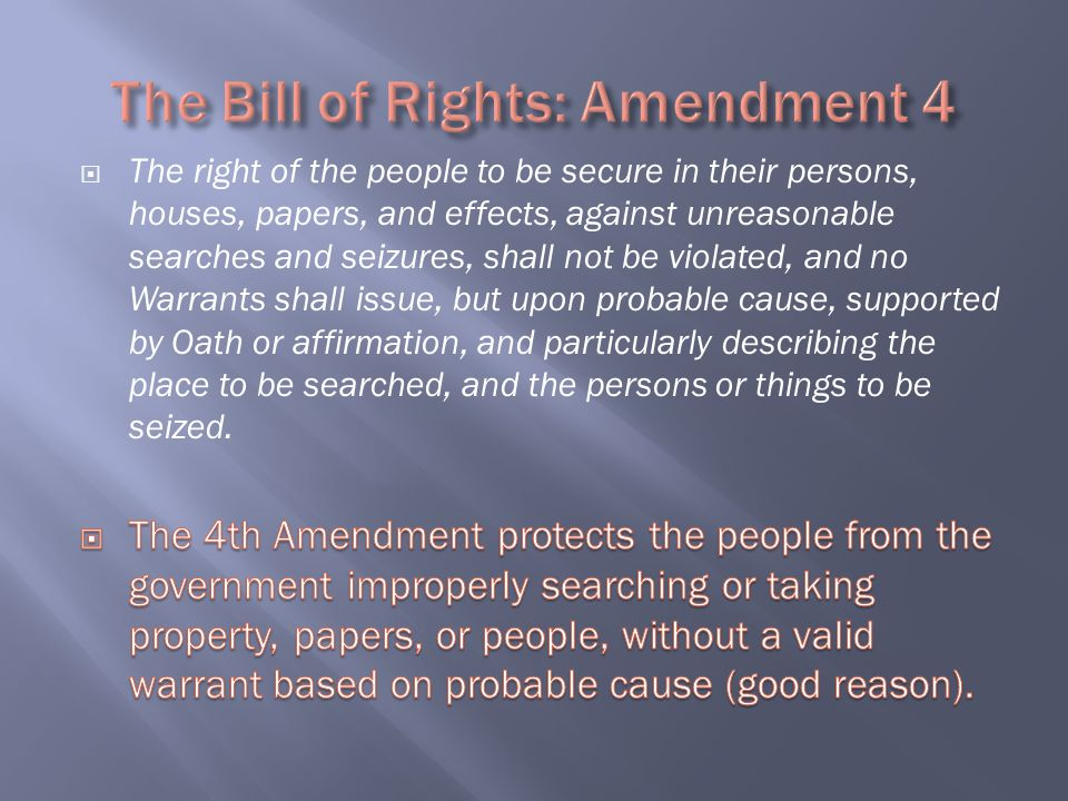 The Bill of Rights: Amendment 4