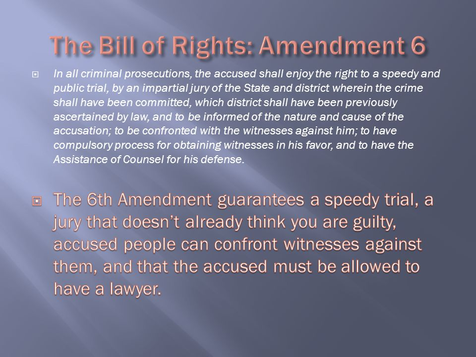 The Bill of Rights: Amendment 6