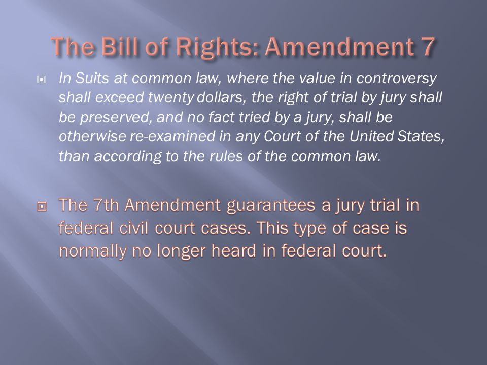 The Bill of Rights: Amendment 7