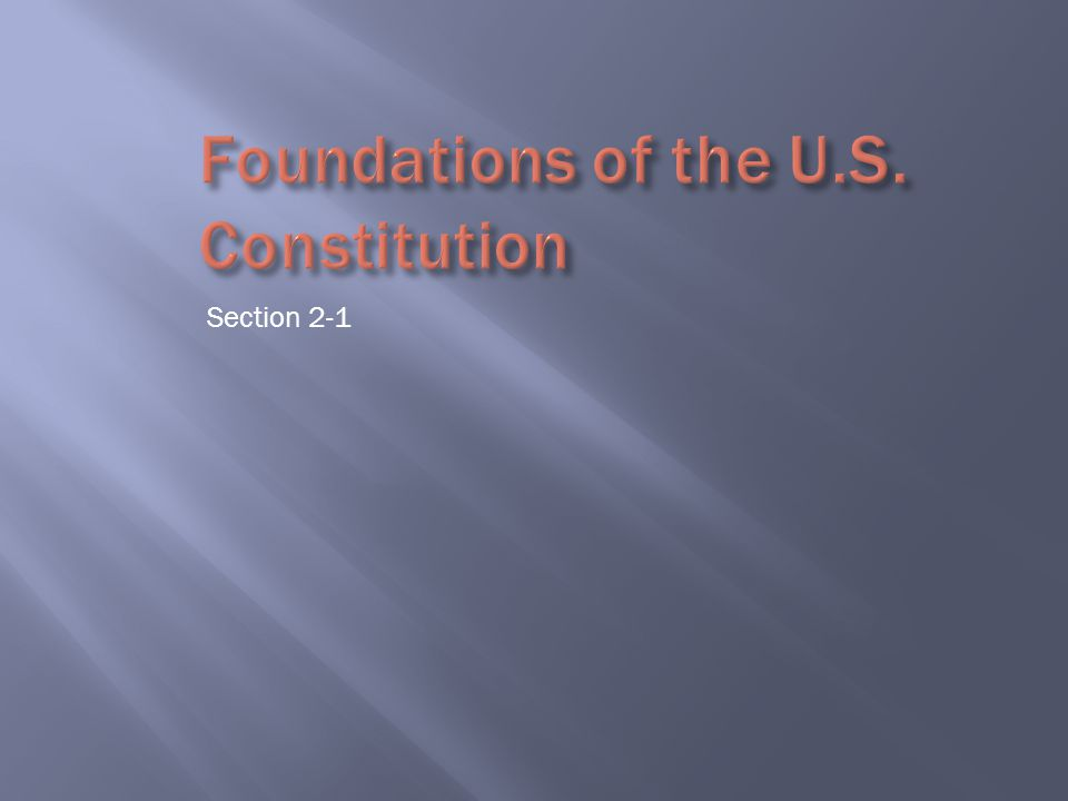 Foundations of the U.S. Constitution