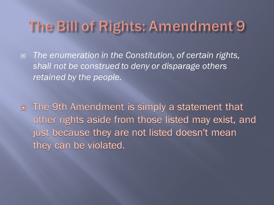 The Bill of Rights: Amendment 9