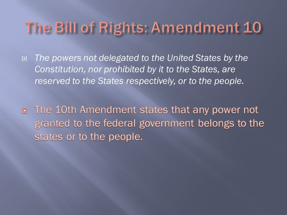 The Bill of Rights: Amendment 10