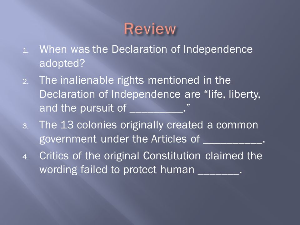 Review When was the Declaration of Independence adopted