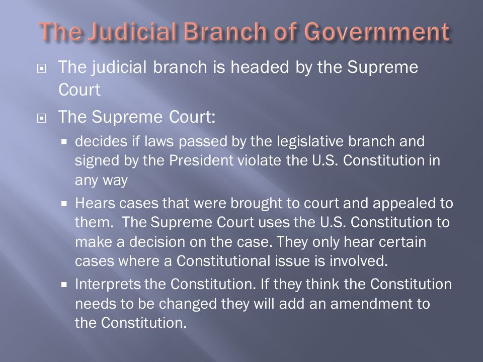 The Judicial Branch of Government