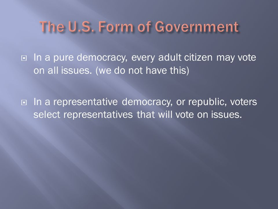 The U.S. Form of Government