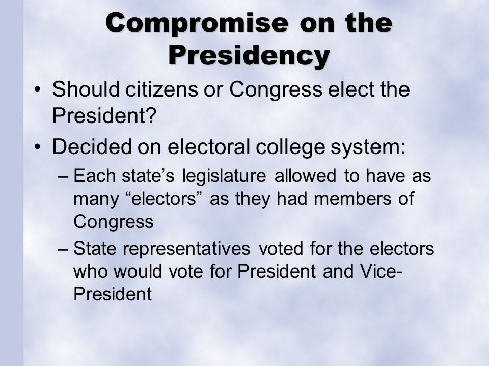 Compromise on the Presidency