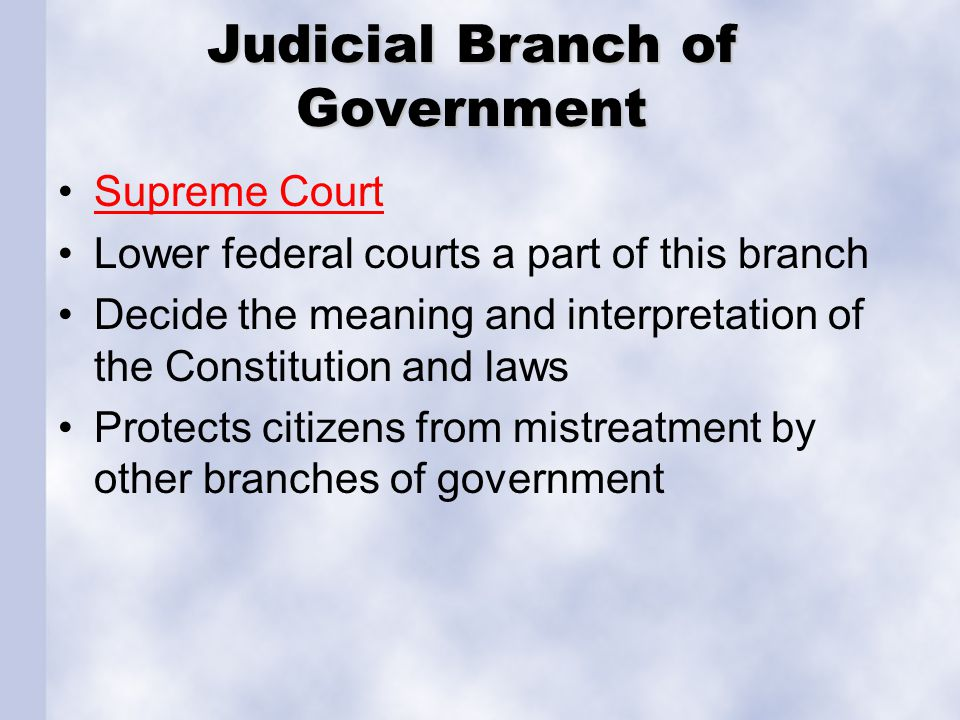 Judicial Branch of Government