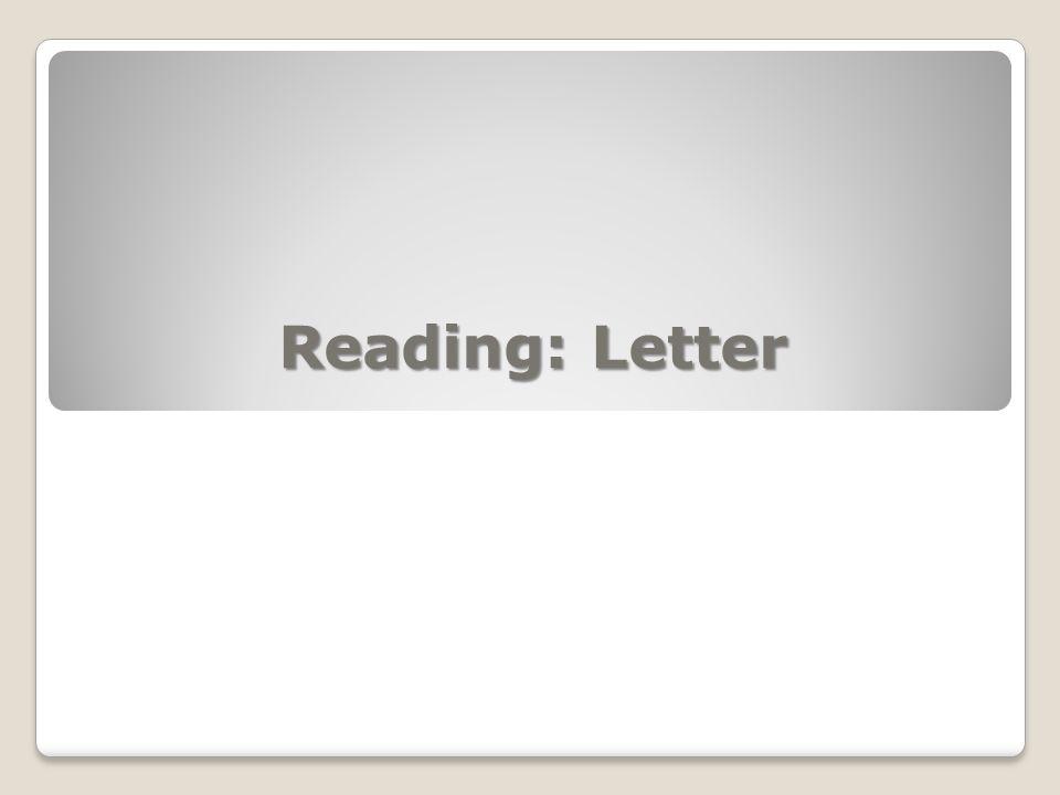 Reading: Letter