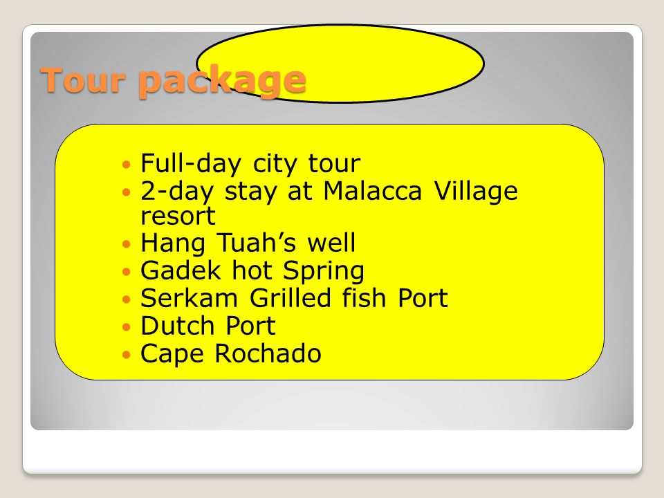 Tour package Full-day city tour 2-day stay at Malacca Village resort