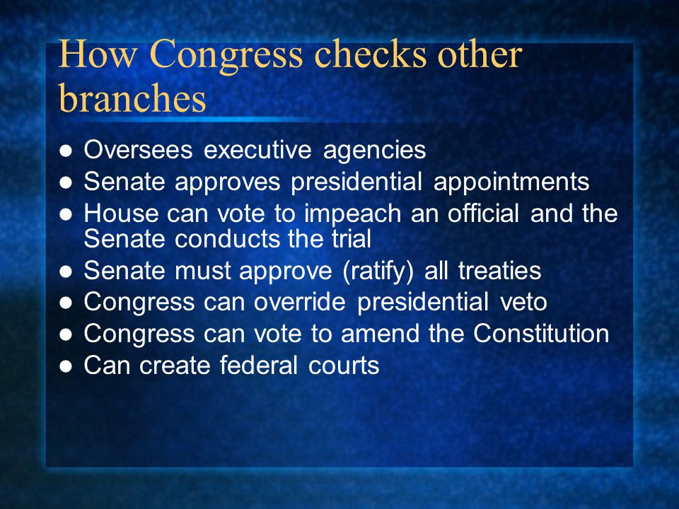 How Congress checks other branches