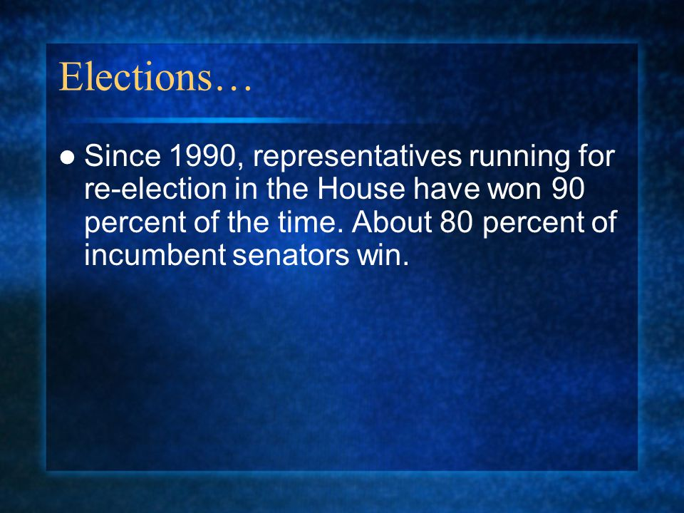 Elections…