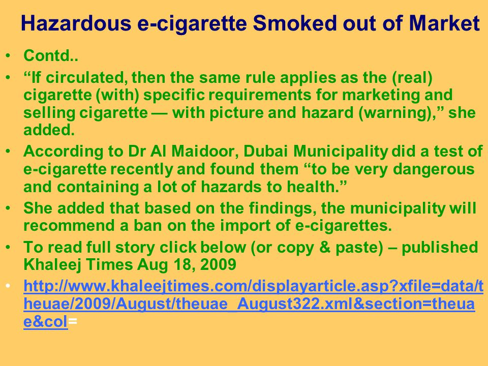 Hazardous e-cigarette Smoked out of Market