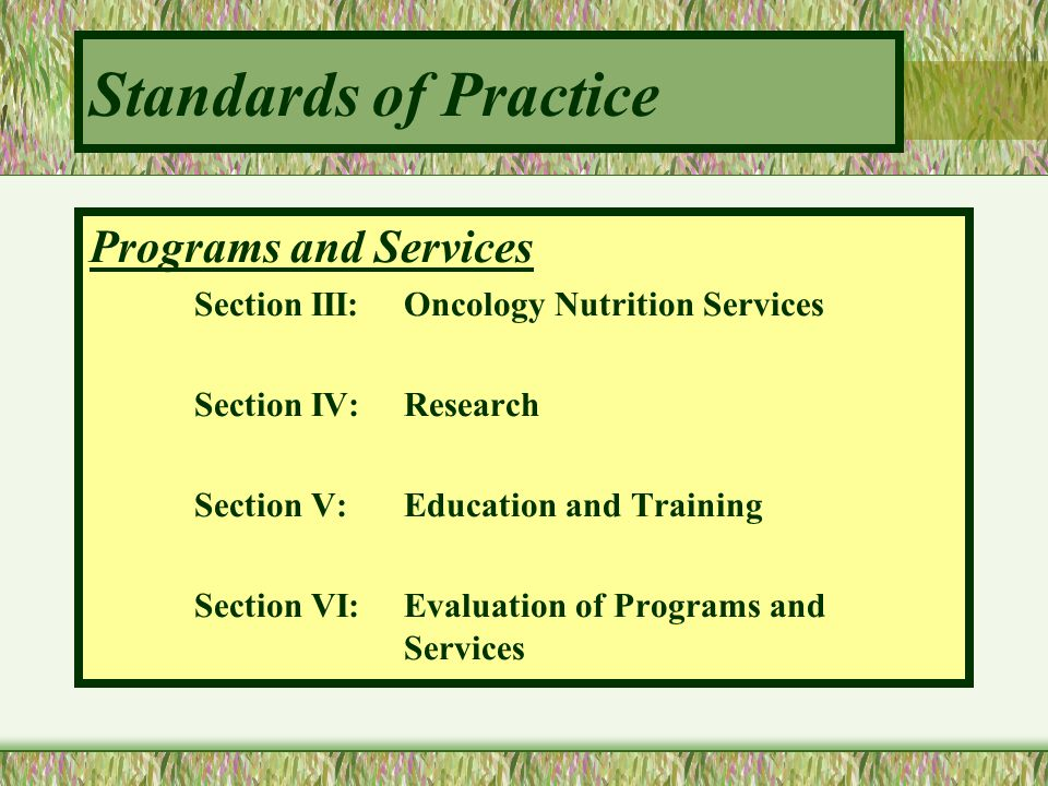 Standards of Practice Programs and Services