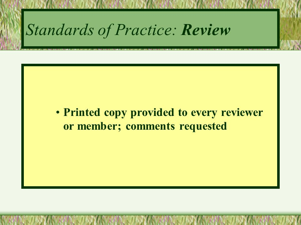 Standards of Practice: Review