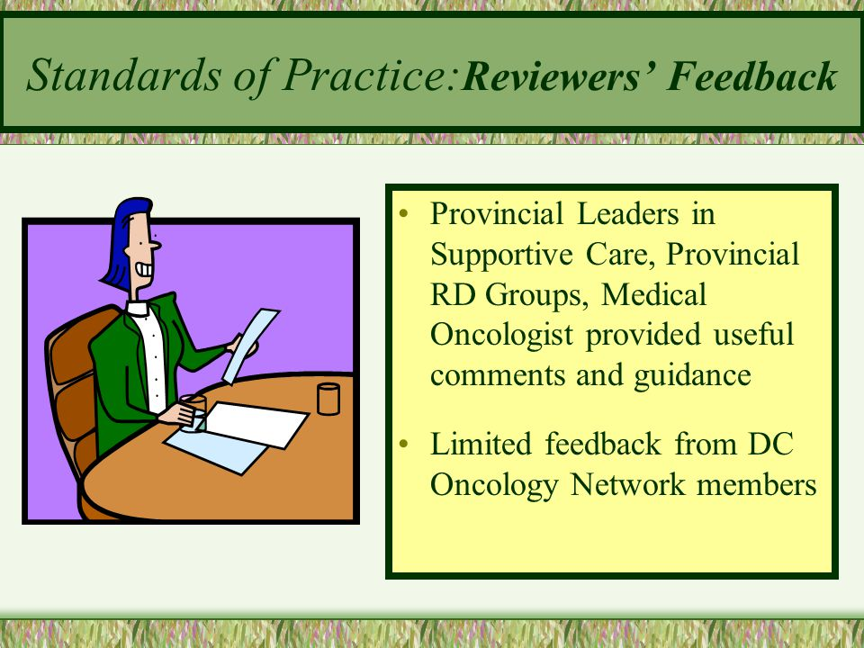 Standards of Practice:Reviewers' Feedback