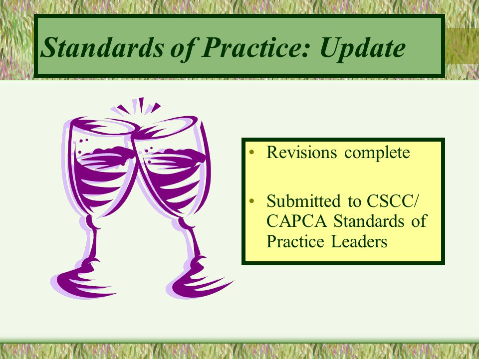 Standards of Practice: Update
