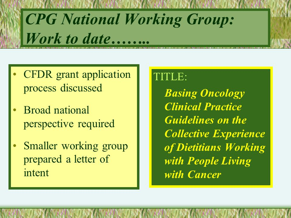 CPG National Working Group: Work to date……..