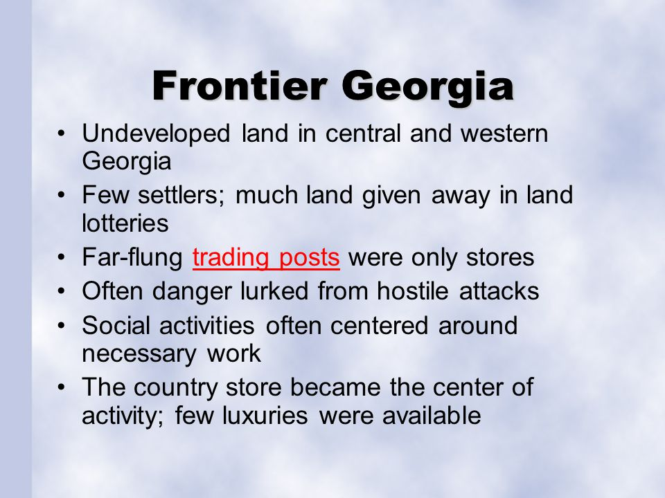 Frontier Georgia Undeveloped land in central and western Georgia