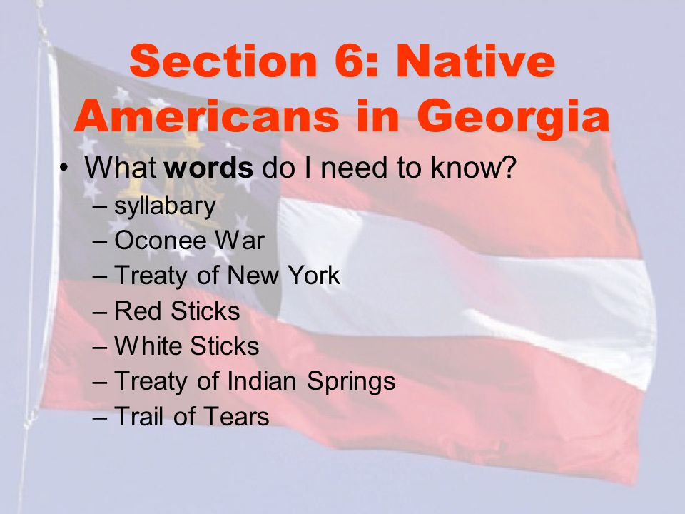 Section 6: Native Americans in Georgia