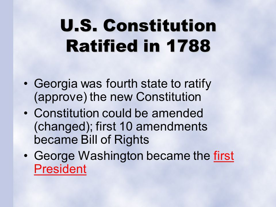 U.S. Constitution Ratified in 1788