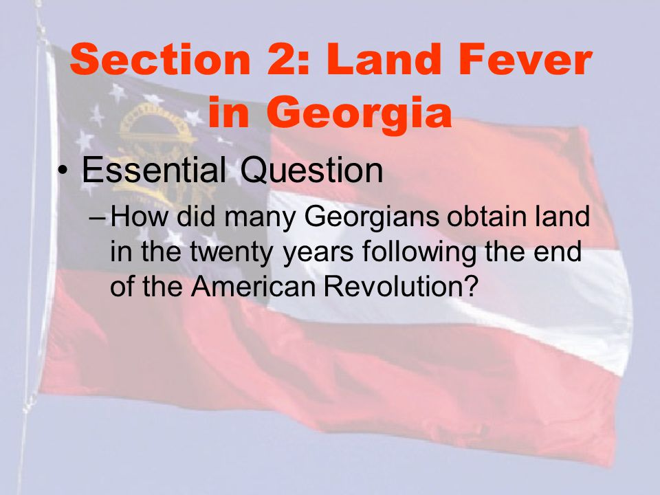 Section 2: Land Fever in Georgia