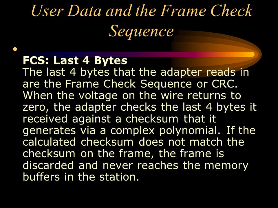 User Data and the Frame Check Sequence