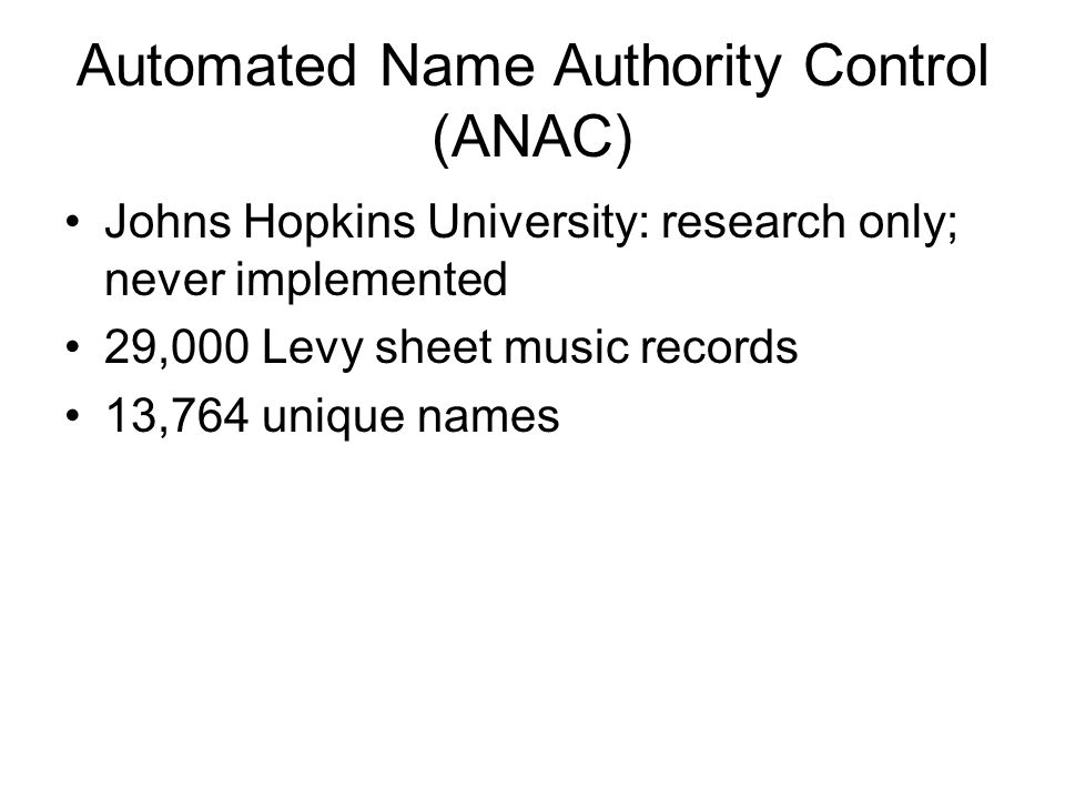 Automated Name Authority Control (ANAC)