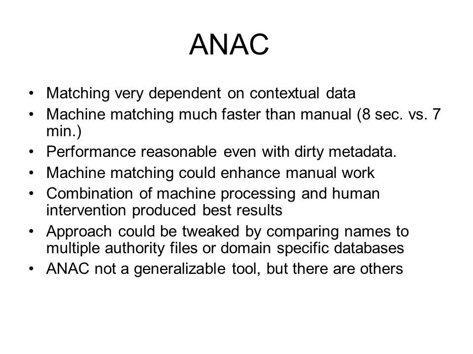 ANAC Matching very dependent on contextual data