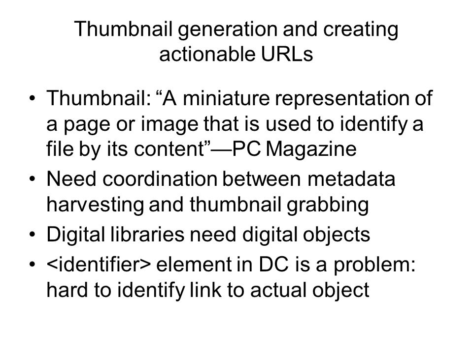Thumbnail generation and creating actionable URLs