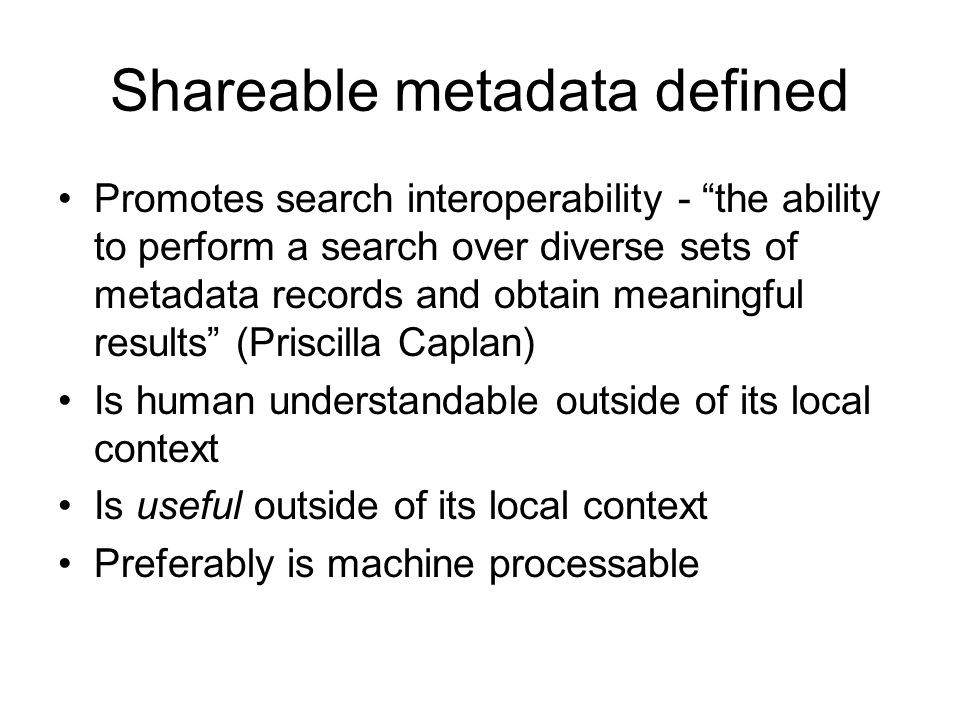 Shareable metadata defined