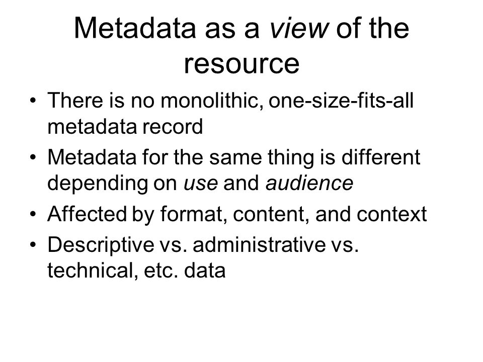 Metadata as a view of the resource