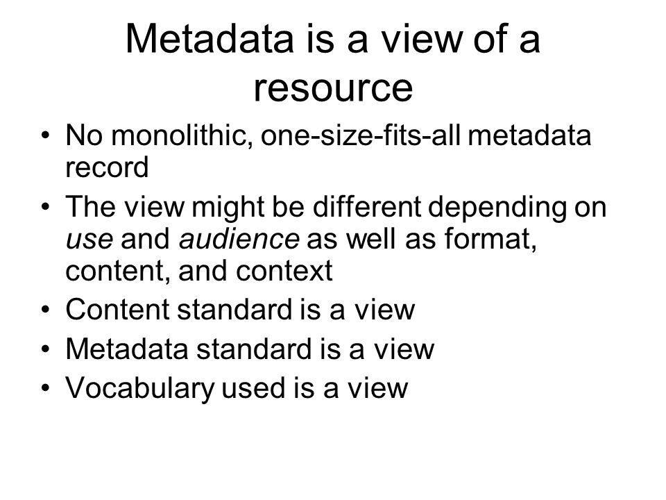 Metadata is a view of a resource