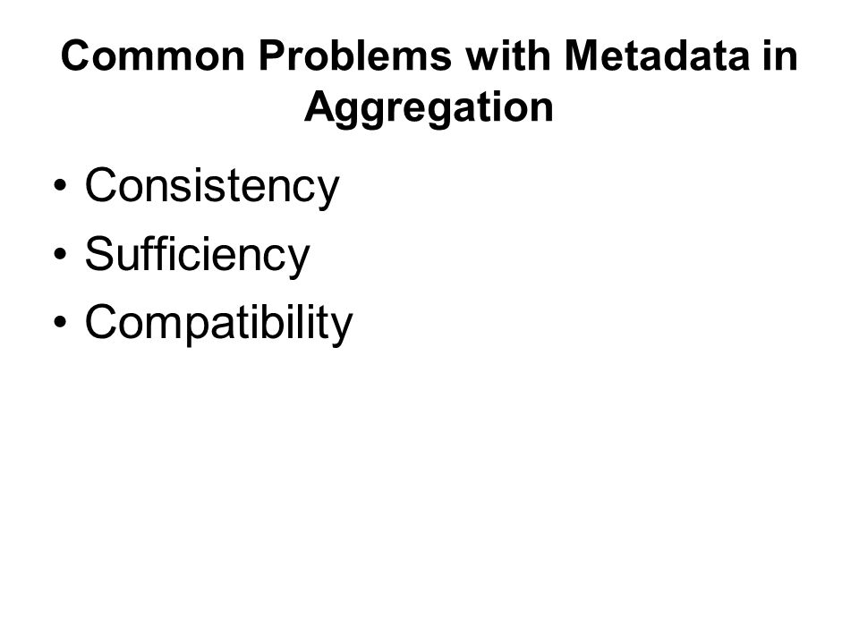 Common Problems with Metadata in Aggregation