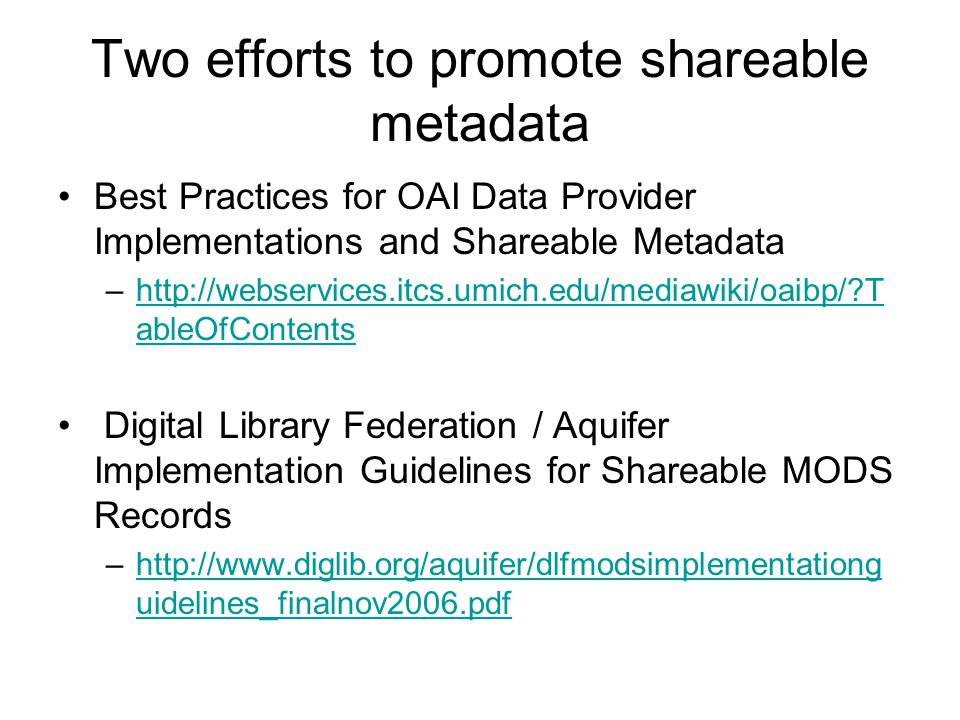 Two efforts to promote shareable metadata