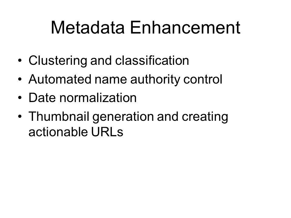 Metadata Enhancement Clustering and classification