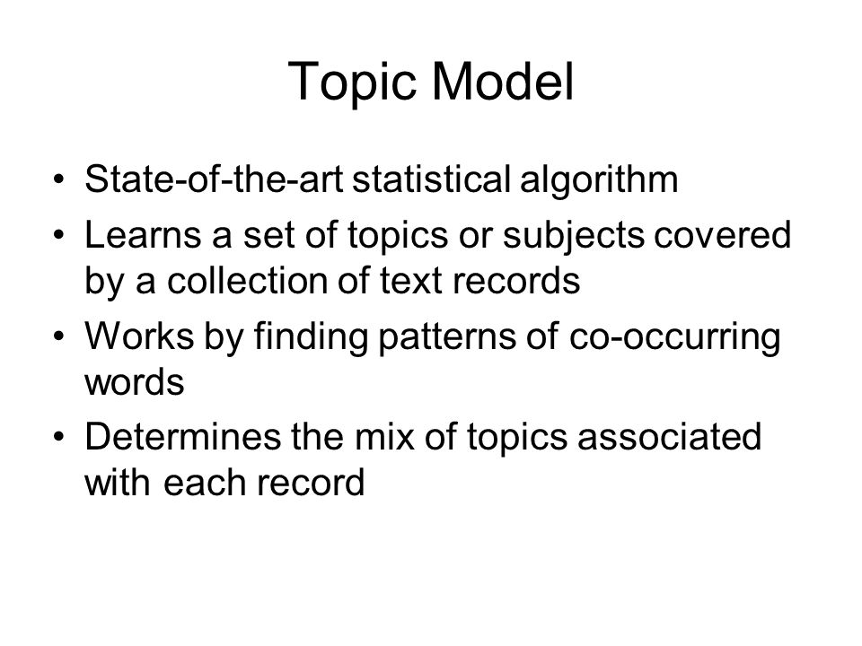 Topic Model State-of-the-art statistical algorithm