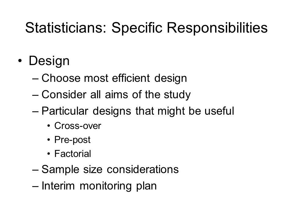 Statisticians: Specific Responsibilities