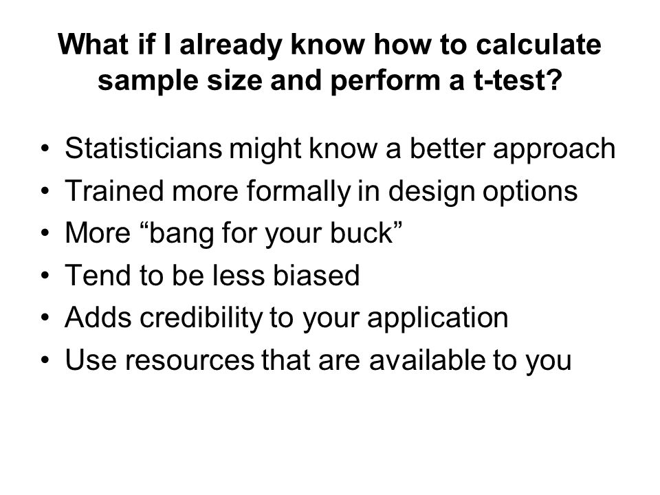 What if I already know how to calculate sample size and perform a t-test