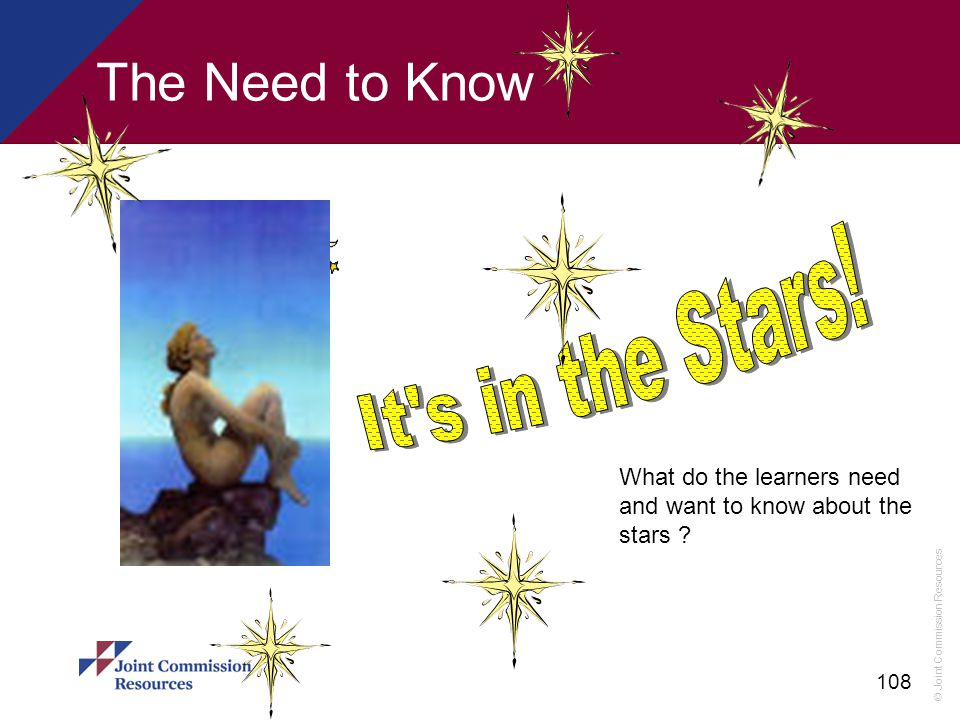 It s in the Stars! The Need to Know What do the learners need