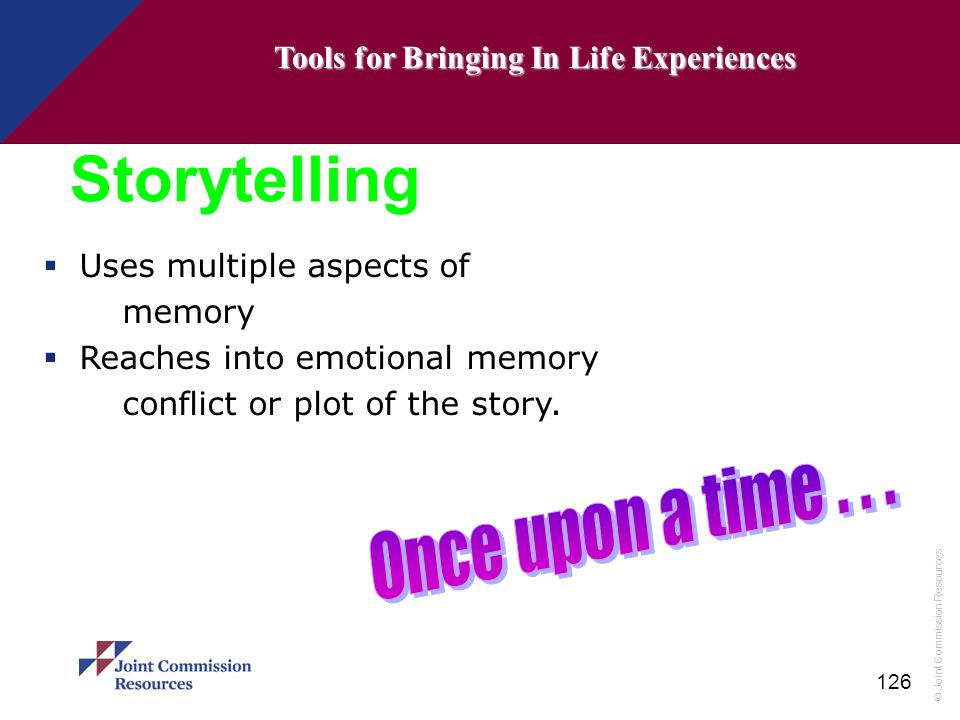Storytelling Once upon a time . . .