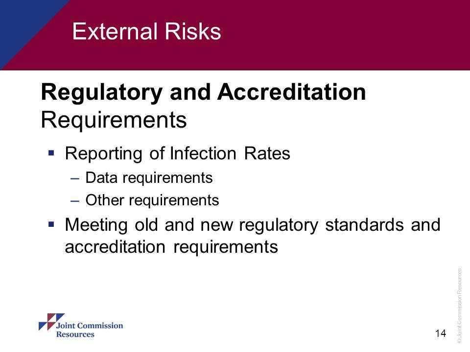 Regulatory and Accreditation Requirements