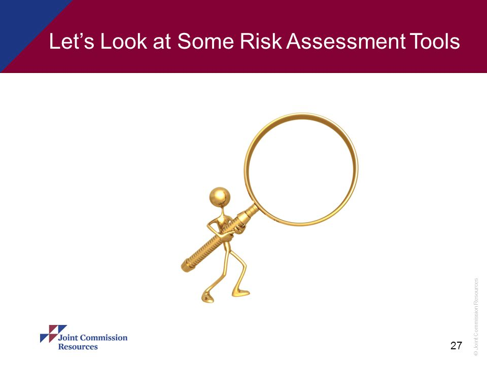 Let's Look at Some Risk Assessment Tools
