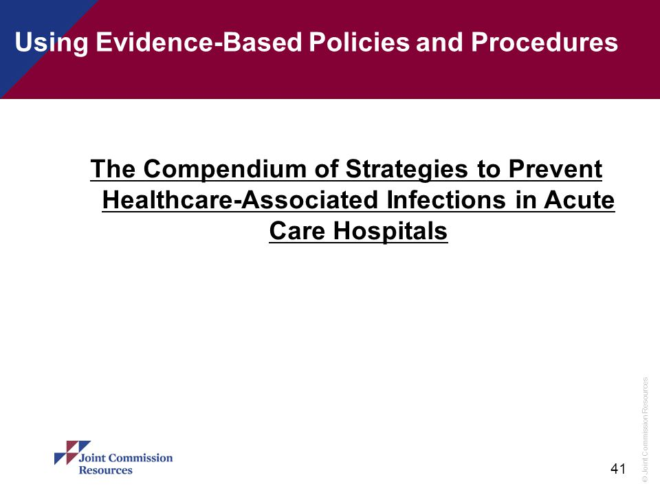Using Evidence-Based Policies and Procedures