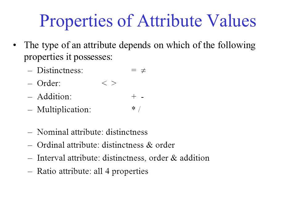 Properties of Attribute Values