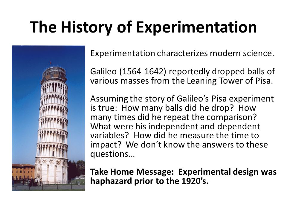 The History of Experimentation