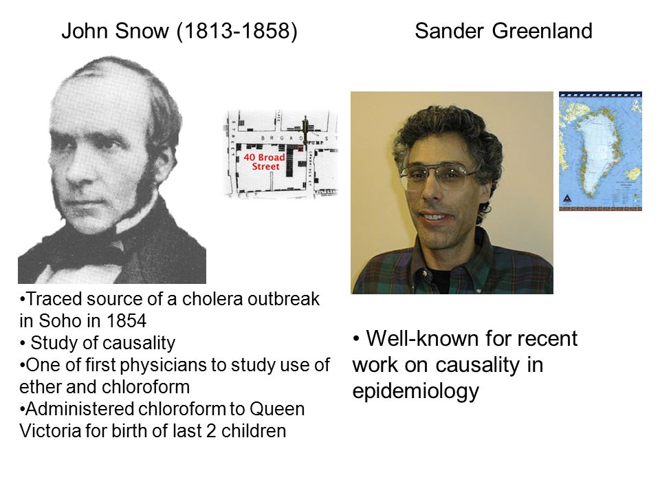 Well-known for recent work on causality in epidemiology